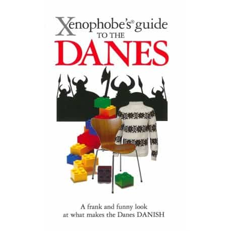 The Xenophobs guide to danes